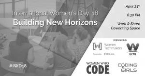 International Women's Day '18: Building New Horizons