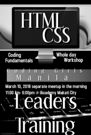 Coding Girls Manila: Tech-Leads Training in HTM/CSS fundamentals